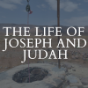 The Life of Joseph and Judah